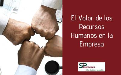 El Valor de los Recursos Humanos en la Empresa