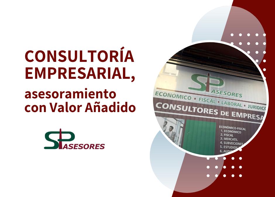 Consultoría Empresarial, asesoramiento con Valor Añadido