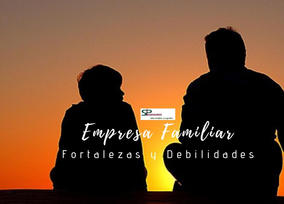 Empresas Familiares: Fortalezas y Debilidades