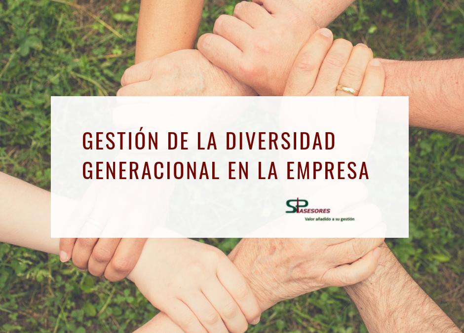 Gestión de la Diversidad Generacional en la Empresa